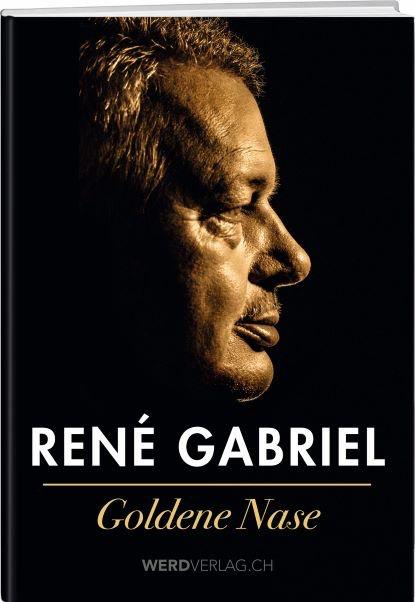 Goldene Nase René Gabriel